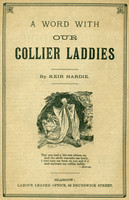 Collier Laddies. Title page of pamphlet by Keir Hardie.