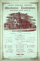 Great Eastern Railway Mechanics' Institution, Stratford New Town. Prospectus. 1891-92.